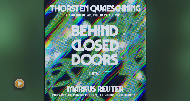 Thorsten Quaeschning and Markus Reuter - Behind Closed Doors