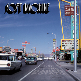 Soft Machine - Live at the Baked Potato