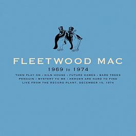 Fleetwood Mac - 1969 to 1974 Box Set