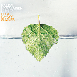 Kalevi Hämäläinen Group - First Days of Summer