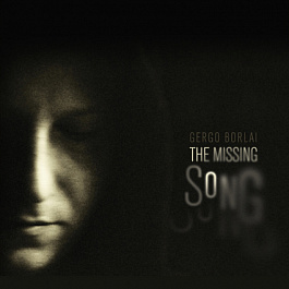 Gergo Borlai - The Missing Song