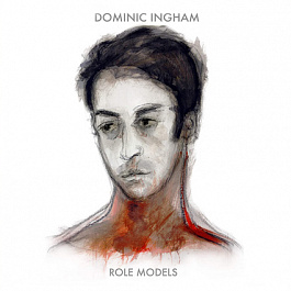 Dominic Ingham - Role Models
